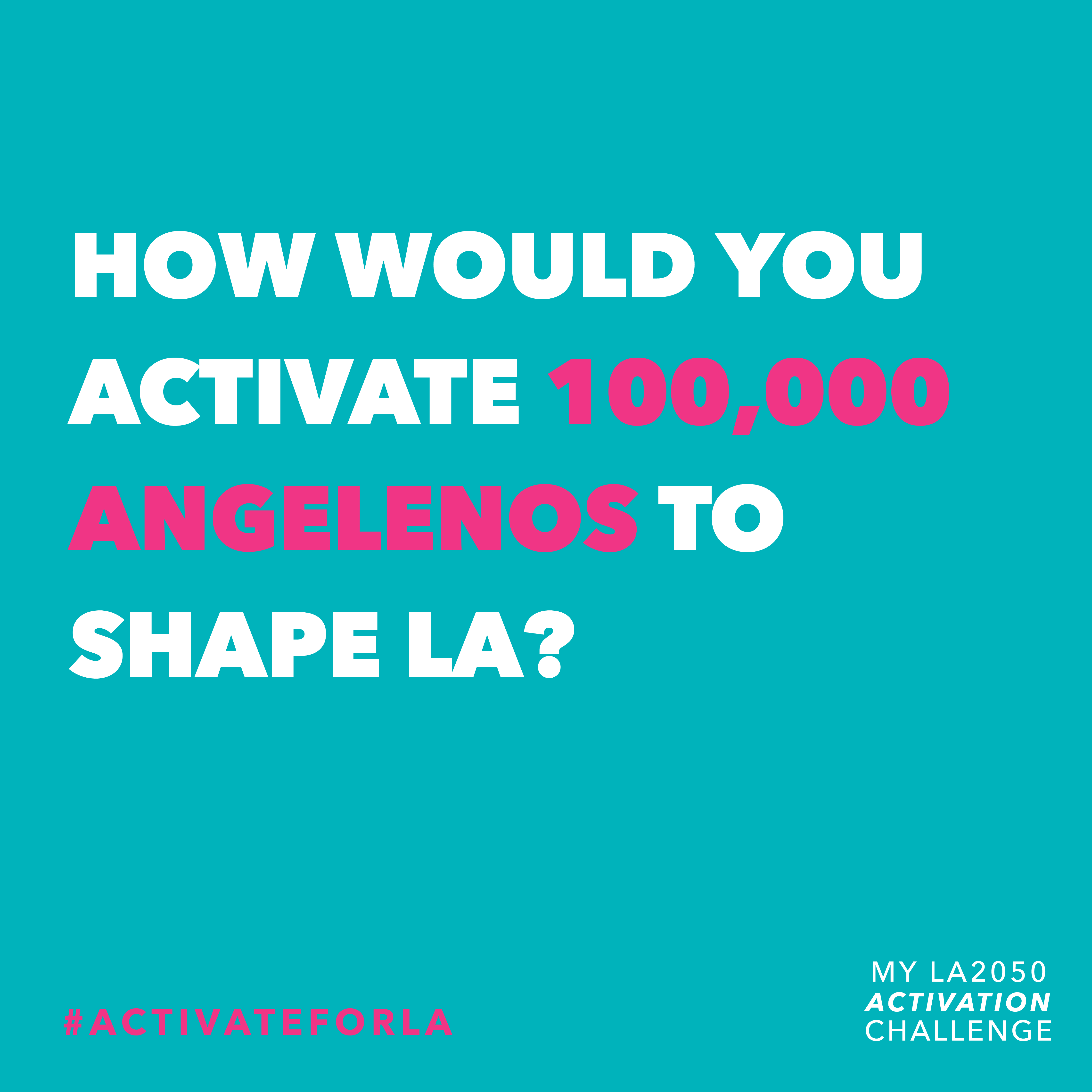 My LA2050 Activation Challenge