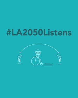 La2050 listens goals